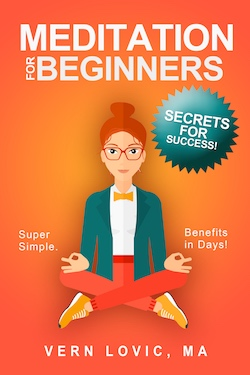 Meditation For Beginners - Secrets For Success is a bestselling meditation program for beginners and advanced meditators alike.